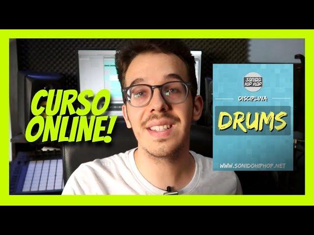 Curso Online DISCIPLINA DRUMS 2019 | Sonido Hip Hop