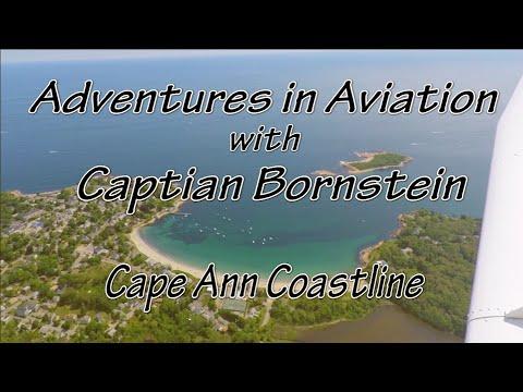 Adventures in Aviation with Captain Bornstein - Cape Ann Coastline