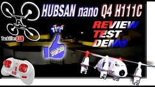 Video Hubsan H111C Nano Q4 Drone REVIEW TEST DEMO / Nerveux le PETIT ! download MP3, 3GP, MP4, WEBM, AVI, FLV Desember 2017