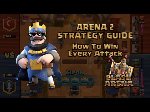 Clash Royale Arena 2 Dominating Attack Strategy Tips