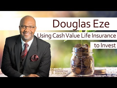 Using Cash Value Life Insurance to invest in Forex and Real Estate