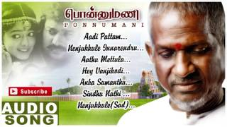 Ponnumani Tamil Movie Songs | Audio Jukebox | Karthik | Soundarya | Ilayaraja | Music Master