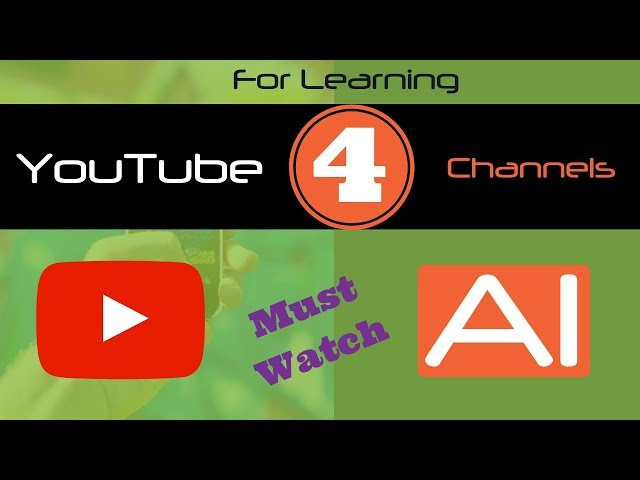Top 4 Artificial Intelligence YouTube Channels