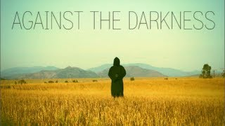 AGAINST THE DARKNESS (Music Video) - Anna Akana