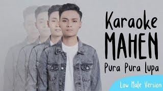Mahen - Pura Pura Lupa (Karaoke Low Male Version)