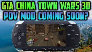 PSP/Vita GTA China Town Wars 3D POV Mod! Coming Soon?