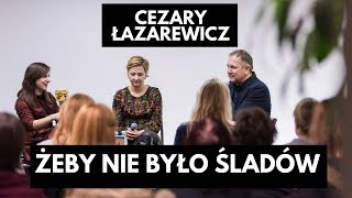 Cezary Łazarewicz o