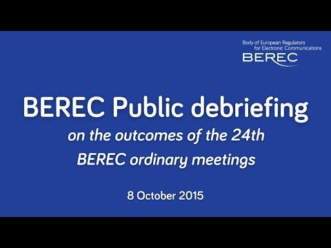 Public debriefing from the 24th BEREC plenary meeting 1-2 October 2015, in Riga