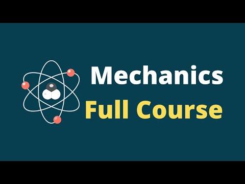 Classical Mechanics Lecture Full Course    Mechanics Physics Course