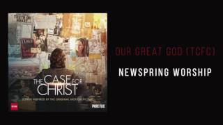 "NewSpring Worship - ""Our Great God (TCFC)"""
