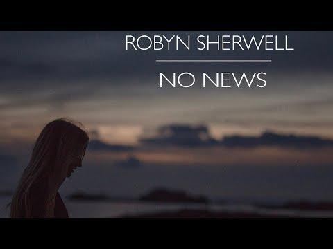 Robyn Sherwell - No News [Lyric Video]