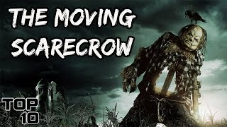 Top 10 Scary Scarecrow Stories