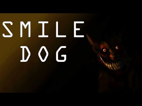 """Smile Dog"" Creepypasta"