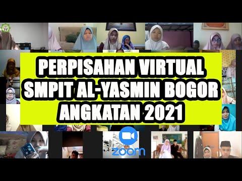 Perpisahan Virtual Via Zoom Meeting SMPIT AL YASMIN Angkatan 2021