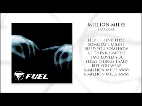 Fuel - Million Miles (Karaoke) with Lyrics