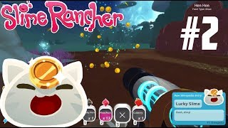 Slime Rancher Episode 2: UP ALL NIGHT TO GET LUCKY