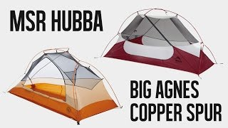 Which Tent is Better? - MSR HUBBA vs BIG AGNES COPPER SPUR
