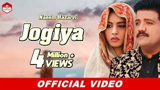 Jogiya (Official Video) |Naeem Hazarvi |Latest Song 2020