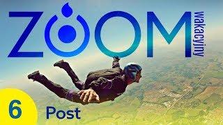 Wakacyjny ZOOM #6 - Post - Asia Grabarczyk