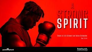 A strong spirit 2 - Genährt durch das Wort und genährt durch Worte