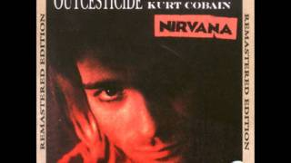 Nirvana - If you must (Outcesticide I Remastered)