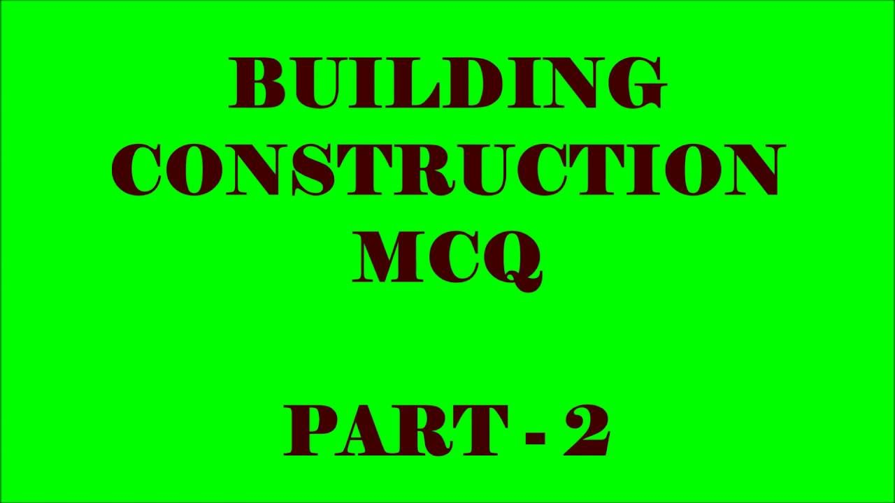 Building construction 20 objective questions and answers part 2 building construction 20 objective questions and answers part 2 altavistaventures Gallery