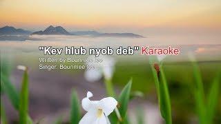 kev hlub nyob deb (karaoke)