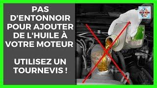 Pas d'entonnoir pour ajouter de l'huile à votre moteur utilisez un tournevis