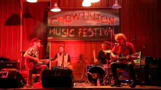 Crow Union Music Festival 6 (2014) - Black Eyed Snakes - Good Woman Blues into Hillside Blues