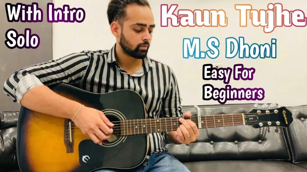 Kaun Tujhe | M.S Dhoni | Easy Guitar Lesson | Intro | Solo | Guitar Adda