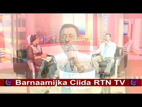 RTN TV: Barnaamijka Ciida iyo Axmed Cali Cigaal 1/9/2017