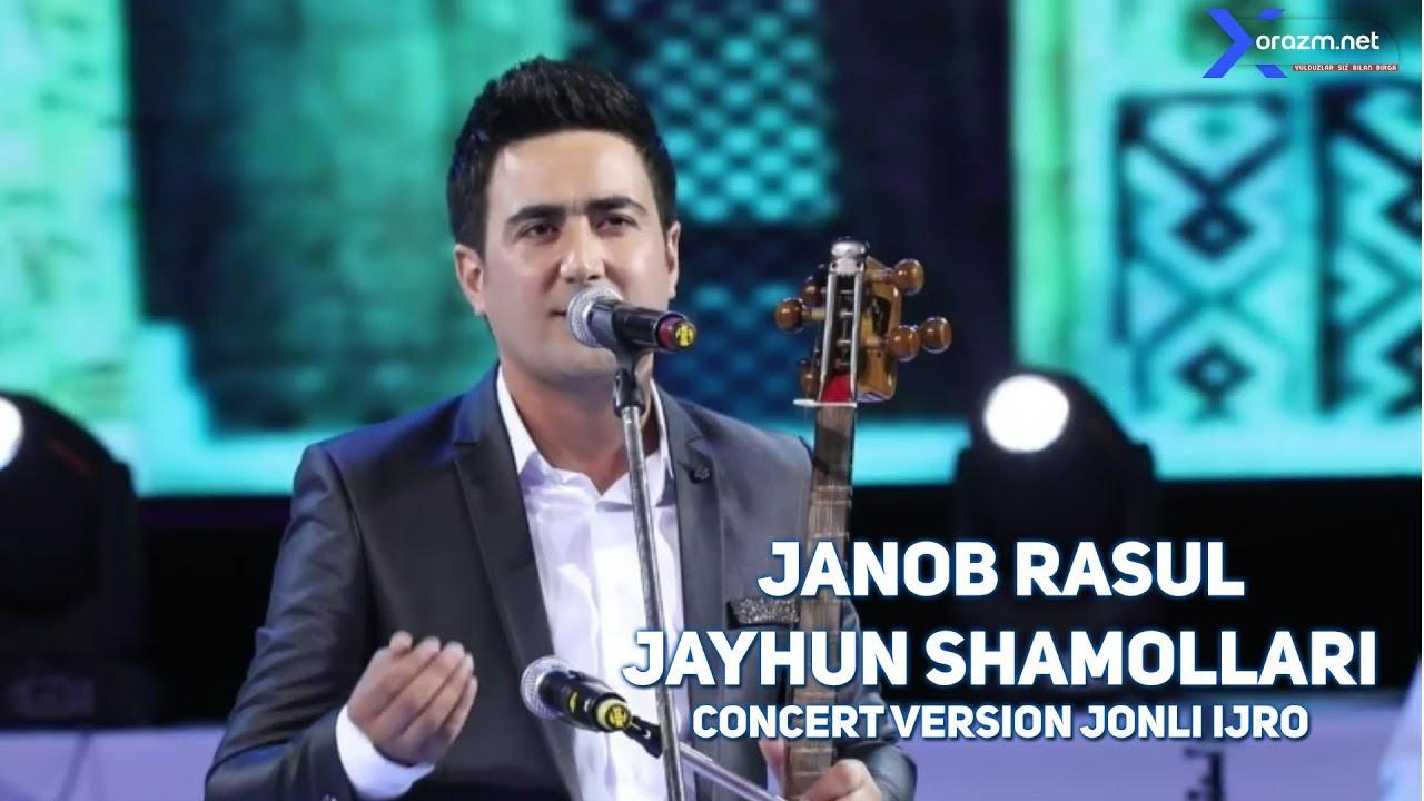 Janob Rasul - Jayhun shamollari (concert  version)