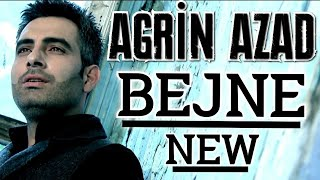 AGRİN AZAD ~ BEJNE  Music Video  2020