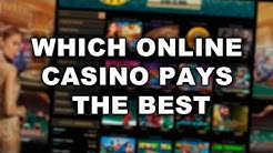 Which online casino pays the best