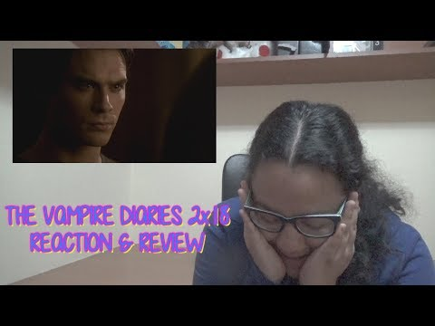 The Vampire Diaries 2x18 REACTION & REVIEW