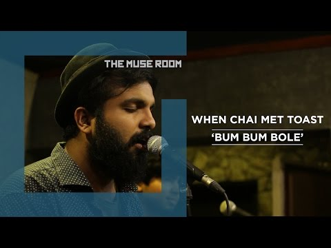 Bum Bum Bole Nath - When Chai Met Toast - The Muse Room