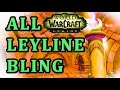 Leyline Bling WoW ALL locations