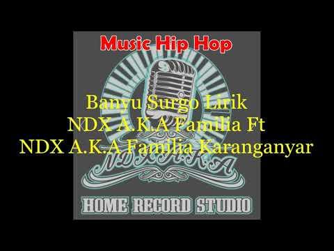 Lirik lagu ndx banyu surgo
