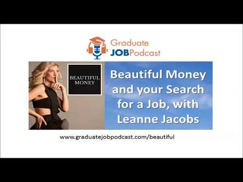 Beautiful Money and your Search for a Job, with Leanne Jacobs - #57 GJP