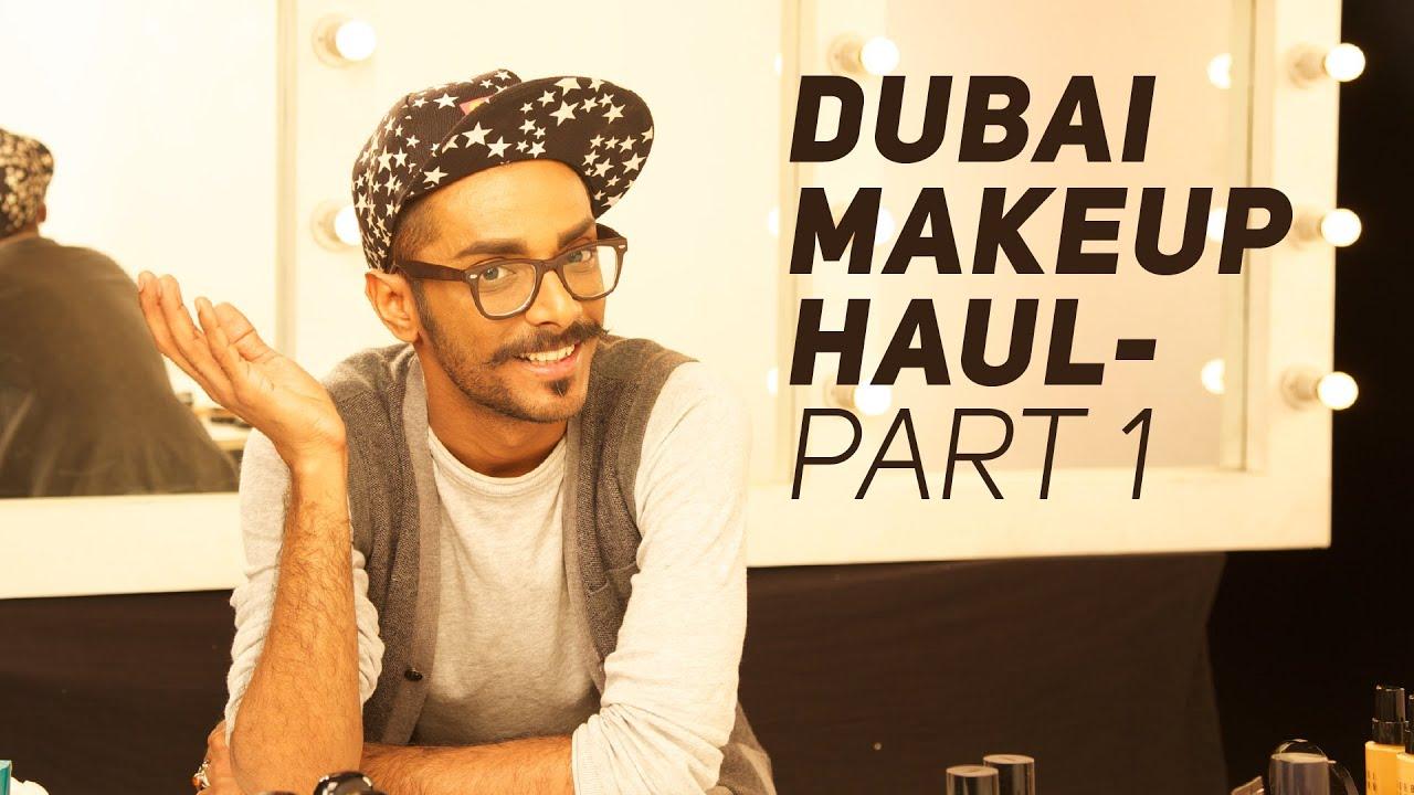 Dubai Makeup Haul Part 1