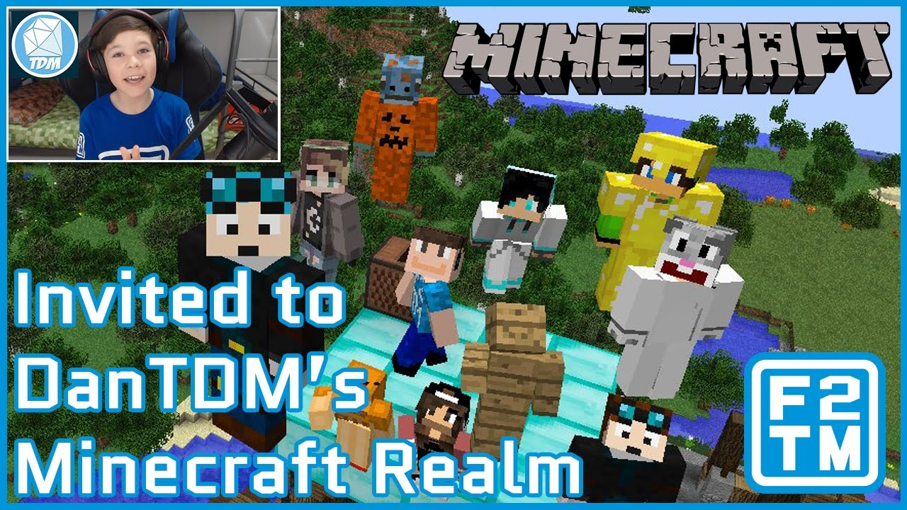 DanTDM Minecraft Realm - Thank You DanTDM for Inviting Me To Your Private  Realm