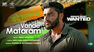 India's Most Wanted: Vande Mataram Official Video Song   Arjun Kapoor   72th Independence Day 2019