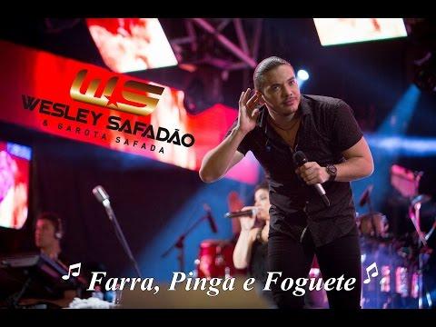 WESLEY SAFADÃO- FARRA, PINGA E FOGUETE- GAROTA SAFADA- REPERTÓRIO SETEMBRO 2015