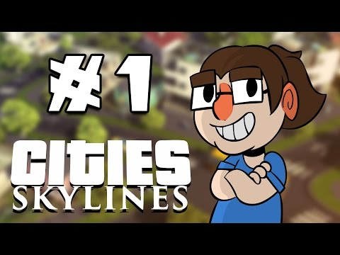 Let's Play Cities: Skylines - Episode 1