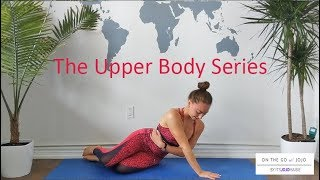 ON THE GO w/ JOJO - The Upper Body Series - Video One