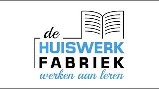 De Huiswerkfabriek - Werken aan Leren