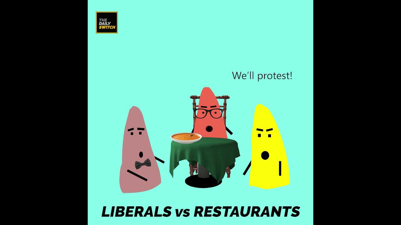 Liberals vs Restaurants