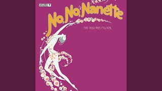 No, No, Nanette - Original Broadway Cast: No, No, Nanette