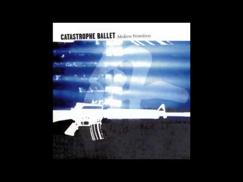 Hell(Is not a place for modern primitives) - Catastrophe Ballet