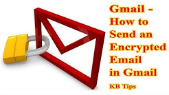 Gmail ? How to Send an Encrypted Email in Gmail ? Secure Email ? KB Tech